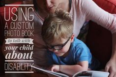 Creating a Shutterfly book to talk with your child about his or her disability.