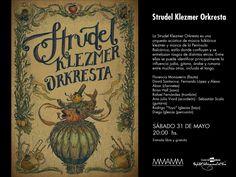Concierto de la Strudel Klezmer Orkresta es una orquesta acústica de música folklórica klezmer y música de la Península Balcánica. 31/05/14