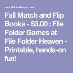 Fall Match and Flip Books - $3.00 : File Folder Games at File Folder Heaven - Printable, hands-on fun!