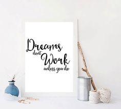 Motivational posterInspirational quoteDreams dont by mixarthouse