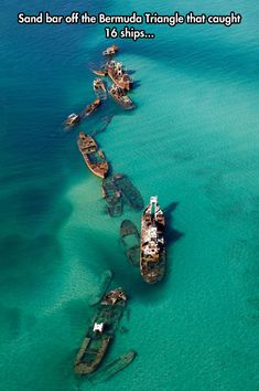 Sand bar in the Bermuda Triangle that caught 16 ships.