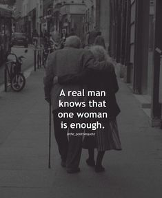 Nice A real man knows that one woman is enough love quotes love quotes for her real m Best Quotes Love Quotable Quotes, Wisdom Quotes, True Quotes, Qoutes, Love Quotes For Her, Great Quotes, Inspirational Quotes, Motivational, Real Men Quotes