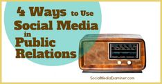 4 Ways to Use Social Media in Public Relations By Maggie Patterson on Social Media Examiner (Published September 15, 2014) Some great ways to support and enhance your public relations efforts by using social media.