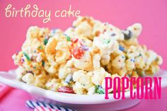 Birthday cake popcorn.  I know someone who would REALLY like this. (Thinks she gets popcorn every time she watches a movie.)  :)
