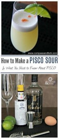 Looking for a new cocktail? Click here for the recipe!  How to make a Pisco Sour & what you Need to Know about Pisco www.compassandfork.com