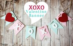 How-to: XOXO Valentine Love Banner