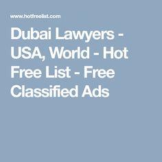 Dubai Lawyers - USA, World - Hot Free List - Free Classified Ads Good Lawyers, Free Classified Ads, Free Ads, Abu Dhabi, Uae, Egypt, World, The World