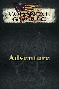 FRP GAMES - PRODUCT - Colonial Gothic RPG: Adventure (Sourcebook)