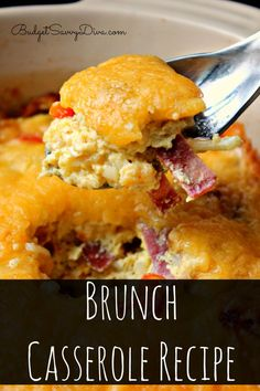 My whole family LOVED this dish - BIG WINNER! Cheesy Brunch Casserole Recipe