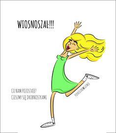 Woman's Art from pokreślonewgłowie spring, happy, kobieta, rysunek, ilustracja Poland Workout Humor, Epiphany, Motto, Female Art, Me Quotes, Macrame, Juice, Nostalgia, Poetry