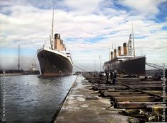 Olympic & Titanic, Belfast, March 5, 1912 Truly an awesome sight!