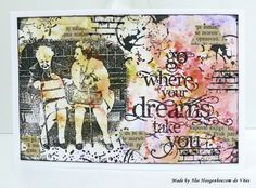 "Stamped card with Brusho: ""Go where your dreams take you"", made by Alie Hoogenboezem-de Vries"