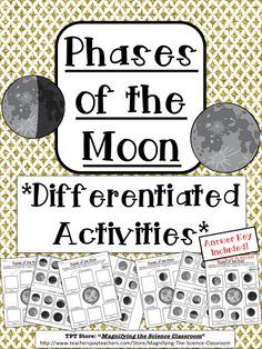 Students draw, match, and cut-and-paste labeled pictures that show each phase of the moon as viewed from Earth in 4 differentiated activities! Meet the needs and various abilities of your students with these differentiated activities! Reinforce and assess their learning by using these fun activities! $