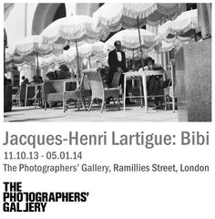 EXHIBITION Jacques Henri Lartigue: BIBI | 11 Oct 2013 - 5 Jan 2014 @ The Photographers' Gallery, London