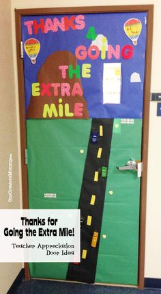 25 Teacher Appreciation Door Ideas from OneCreativeMommy.com {Thanks for Going the Extra Mile--those are matchbox cars on the door!}