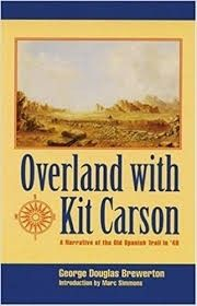 Overland With Kit Carson by George Douglas Brewerton