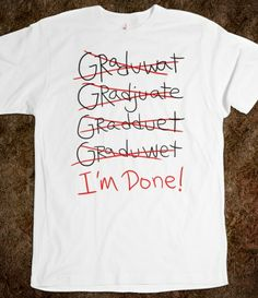 graduate - Graduation Shirts 2014 - Skreened T-shirts, Organic Shirts, Hoodies, Kids Tees, Baby One-Pieces and Tote Bags Custom T-Shirts, Organic Shirts, Hoodies, Novelty Gifts, Kids Apparel, Baby One-Pieces | Skreened - Ethical Custom Apparel