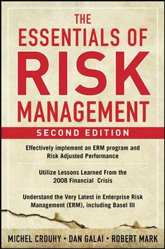 The Essentials of Risk Management by Michel Crouhy, Dan Galai, Robert Mark