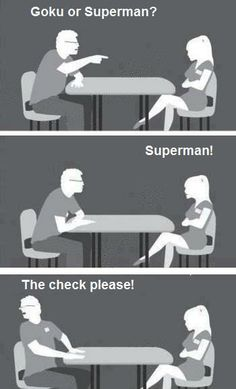 Goku or Superman? Nathan's first date. Lol