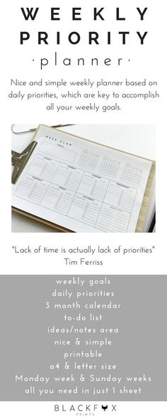 """Weekly Priority Planner. Weekly undated planner. Forever Printable Planner. Nice and simple weekly planner, undated planner, so print it as many times as you want. The weekly planner is based on daily priorities, which are key to accomplish all your weekly goals. """"Lack of time is actually lack of priorities"""" Tim Ferriss"""