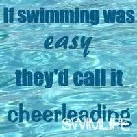 if swimming were easy theyd call it cheerleading - Google Search