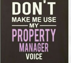 don't make me use my Property Manager voice #propertymanager #cam…