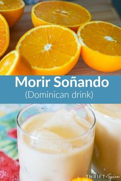 Soñando Morir soñando is a delicious and refreshing Dominican drink made from oranges and milk.Morir soñando is a delicious and refreshing Dominican drink made from oranges and milk. Dutch Recipes, Cuban Recipes, New Recipes, Cooking Recipes, Favorite Recipes, Amish Recipes, Recipies, Refreshing Drinks, Summer Drinks