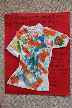 Idea on how to advocate for children getting paint on their clothes. Love this informative & eye catching display! :) www.twitter.com/wholechilded & www.facebook.com/wholechilded