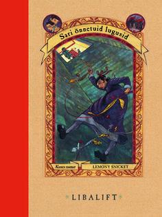 LIBALIFT. Sari õnnetuid lugusid. Kuues raamat. Lemony Snicket. Draakon & Kuu