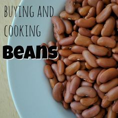 How to cook dried beans and tips for buying beans!
