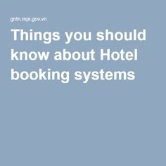 Things you should know about Hotel booking systems