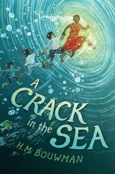 """A Crack In The Sea  (Book) : Bouwman, H. M. : """"Pip, a young boy who can speak to fish, and his sister Kinchen set off on a great adventure, joined by twins with magical powers, refugees fleeing post-war Vietnam, and some helpful sea monsters""""--"""