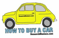 How to buy a car!