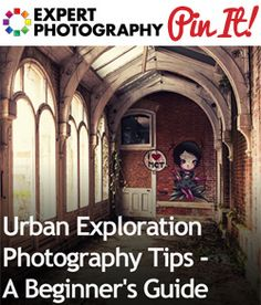 on my bucket list . Urban Exploration Photography Tips – A Beginner's Guide History Of Photography, Photography Lessons, Photography Camera, Photography Projects, Photography Tutorials, Amazing Photography, Family Photography, Wedding Photography, Photo Tips