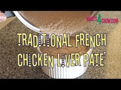 Traditional French Chicken Liver Pate'