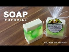 Lime Basil and Mandarin - Melt and Pour Soap Tutorial - YouTube
