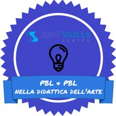 Gli SPOCs di eKnow: PBL & PBL NELLA DIDATTICA DELL'ARTE E Learning, Knowledge, Facts