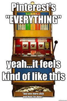 Pinterest = Slot Machine