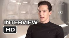 Star Trek Into Darkness Interview - Benedict Cumberbatch (2013)   I love his voice, and Oh my god i really love him because he is really HOT :D :D :D