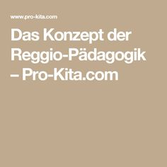 Das Konzept der Reggio-Pädagogik – Pro-Kita.com