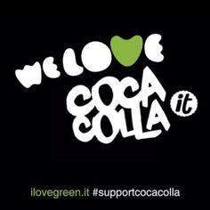 #supportcocacolla ilovegreen.it