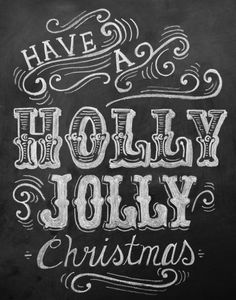 Have A Holly Jolly Christmas - 11 x 14 Print - Chalkboard Art - Vintage Holiday Chalkboard Print - Chalk Art - Vintage Style Christmas Print. $27.00, via Etsy.