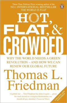 Hot, Flat, and Crowded: Why The World Needs A Green Revolution - and How We Can Renew Our Global Future: Amazon.de: Thomas L. Friedman: Warehouse Deals