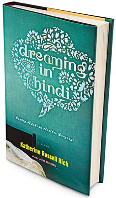 A book to read on the plane ride to India.     dreaming in hindi - katherine russell rich    #ridecolorfully