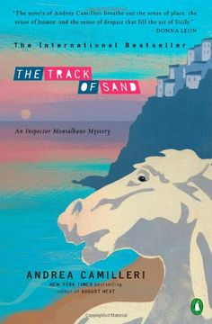 The Track of Sand (Inspector Montalbano) by Andrea Camilleri https://www.amazon.com/dp/0143117939/ref=cm_sw_r_pi_dp_x_-1vgybJTBJX57