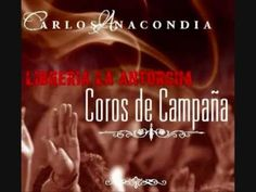 COROS DE CAMPAÑA-CD- COMPLETO CARLOS-ANNACONDIA