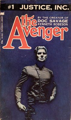 """The Avenger #1, cover by Peter Caras, Warner paperbacks, 1972. Lester Dent was the main author behind the """"Kenneth Robeson"""" house-name for Doc Savage (150 or so novels). While Street & Smith editors and publishers may have created The Avenger character, like they did the Doc Savage concept, Paul Ernst wrote all 24 novel-length Avenger stories. In the 70s, once again, like he did for Bama's Doc Savage covers, actor Steve Holland posed for icy Richard Benson...The Avenger!"""