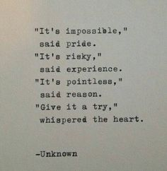Always listen to the heart...