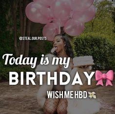 It's my birthday day 🤘🏾🤪 Happy Birthday To Me Quotes, Cute Birthday Wishes, Birthday Girl Quotes, Birthday Wishes For Myself, Birthday Posts, Today Is My Birthday, Birthday Party For Teens, 19th Birthday, Happy Birthday Funny