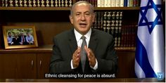 Netanyahu: Peace Process is Really Ethnic Cleansing - Read more at http://www.breakingisraelnews.com/75414/us-state-dept-furious-netanyahu-called-peace-process-ethnic-cleansing-video/#h5mSxPbelICe2VEv.99
